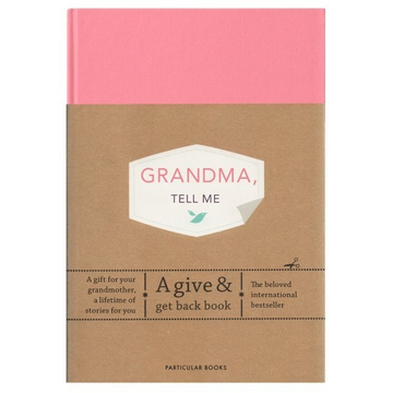 Vliet, Elma van Grandma, Tell Me - A Give & Get Back Book