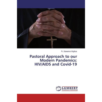 Virgilius, Fr. Kawama Pastoral Approach to our Modern Pandemics: HIV/AIDS and Covid-19