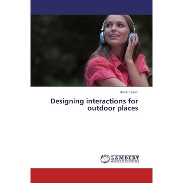 Tsouni, Danai Designing interactions for outdoor places