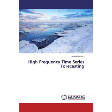 Trebaol, Arnaud High Frequency Time Series Forecasting