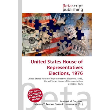Betascript Publishing United States House of Representatives Elections, 1976