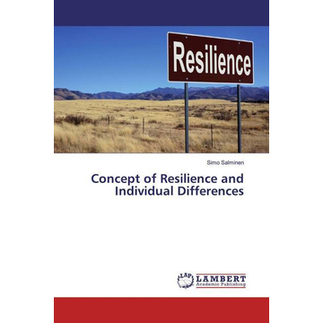 Salminen, Simo Concept of Resilience and Individual Differences