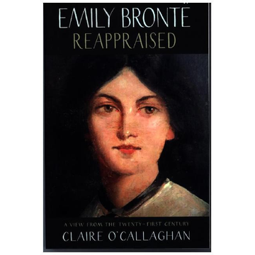 O'Callaghan, Claire Emily Bronte Reappraised