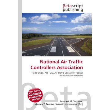 Betascript Publishing National Air Traffic Controllers Association