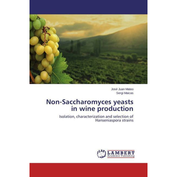 Mateo, José Juan Non-Saccharomyces yeasts in wine production - Isolation, characterization and selection of Hanseniaspora strains
