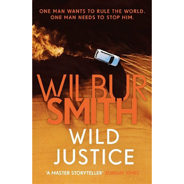Smith, Wilbur ISBN Wild Justice book Paperback 464 pages