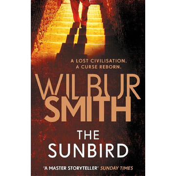 Smith, Wilbur ISBN The Sunbird book Paperback 576 pages