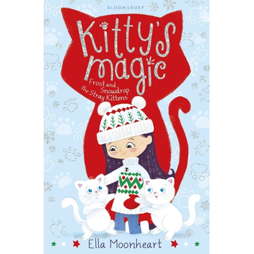 Moonheart, Ella ISBN Kitty's Magic 5 (Frost and Snowdrop the Stray Kittens)