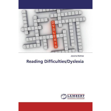 Muthee, Jessina Reading Difficulties/Dyslexia