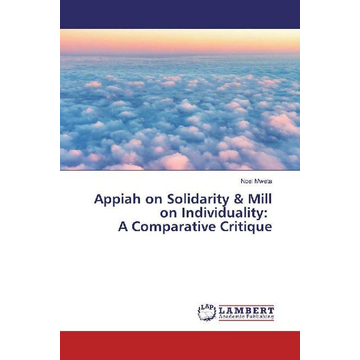 Mweta, Noel Appiah on Solidarity & Mill on Individuality: A Comparative Critique
