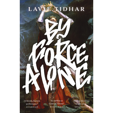 Tidhar, Lavie By Force Alone