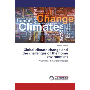 Youssif, Zeinab Global climate change and the challenges of the home environment - Awareness - Behavioral Practices