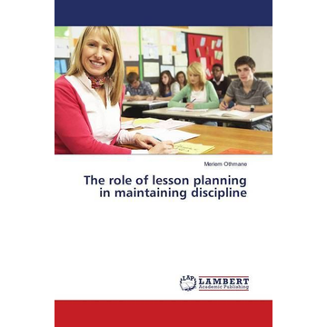 Othmane, Meriem The role of lesson planning in maintaining discipline
