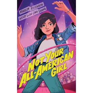 Shang, Wendy Wan-Long Not Your All-American Girl