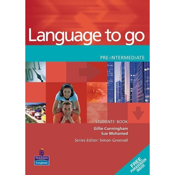Cunningham, Gillie Language to Go Pre-Intermediate Students Book