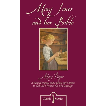 Ropes, Mary Mary Jones and her Bible