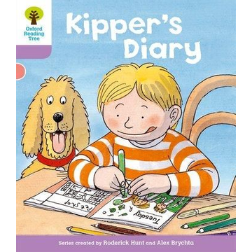 Hunt, Roderick Oxford Reading Tree: Level 1+: First Sentences: Kipper's Diary