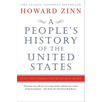 Zinn, Howard A People's History of the United States