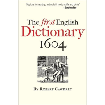 Cawdrey, Robert The First English Dictionary 1604