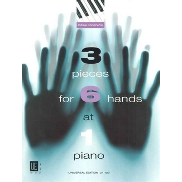 Cornick, Mike 3 Pieces for 6 Hands at 1 Piano