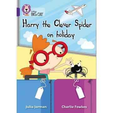 Jarman, Julia Harry the Clever Spider on Holiday