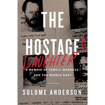 Anderson, Sulome ISBN The Hostage's Daughter