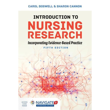 Boswell, Carol Introduction To Nursing Research: Incorporating Evidence-Based Practice