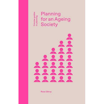 Gilroy, Rose Planning for an Ageing Society