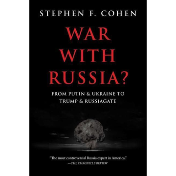 Cohen, Stephen S. War with Russia