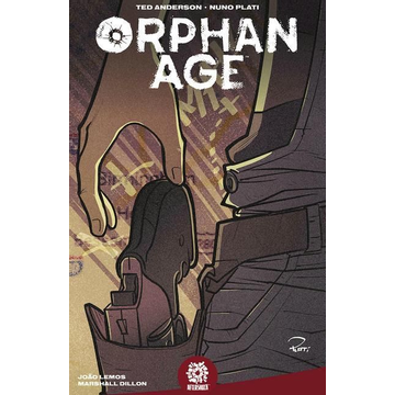 Anderson, Ted Orphan Age Vol. 1