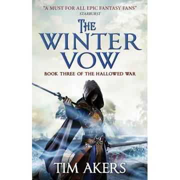 Akers, Tim The Winter Vow (the Hallowed War #3)