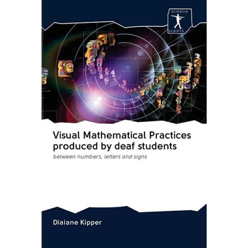 Kipper, Diaiane Visual Mathematical Practices produced by deaf students
