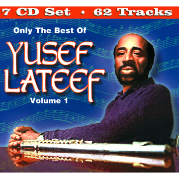 Yusef Lateef Only the Best of Yusef Lateef, Vol. 1