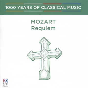 Antony Walker / Cantillation / Orchestra of the Antipodes Mozart: Requiem; Exsultate Jubilate