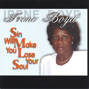 Irene Boyd Sin Will Make You Lose Your Soul