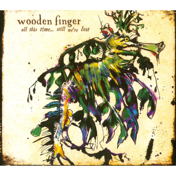 Wooden Finger All This Time...Still We're Lost