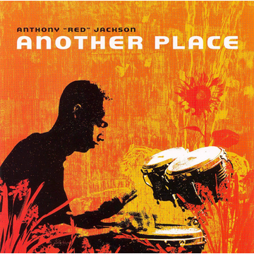 """Anthony """"Red"""" Jackson Another Place"""