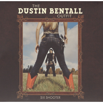 The Dustin Bentall Outfit Six Shooter