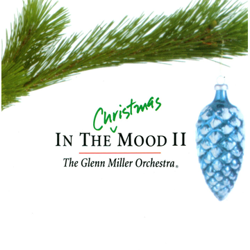 The Glenn Miller Orchestra In the Christmas Mood, Vol. 2