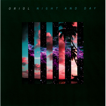 Oriol Night and Day