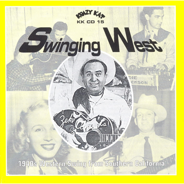 Various Artists Swinging West: 1940s Western Swing from Southern California