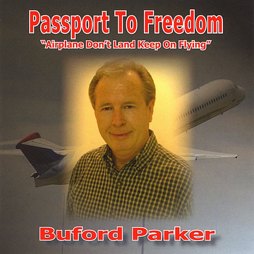 Buford Parker Passport to Freedom