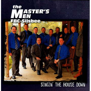The Master's Men Singin' the House Down