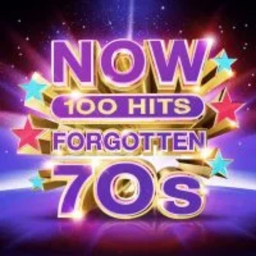 Various Artists Now 100 Hits: Forgotten '70s