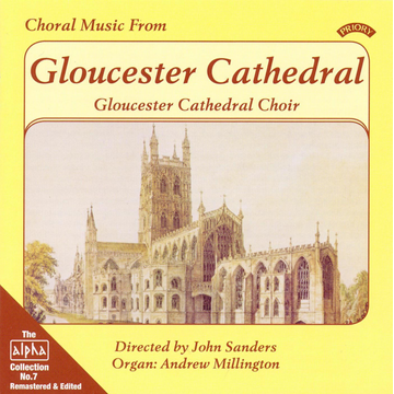 Gloucester Cathedral Choir Choral Music from Gloucester Cathedral