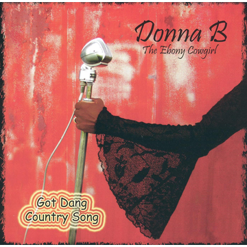 Donna B Got Dang Country Song