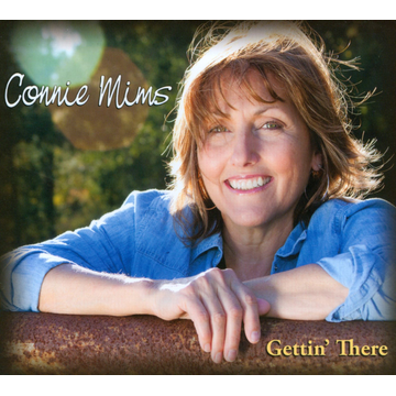 Connie Mims Gettin' There