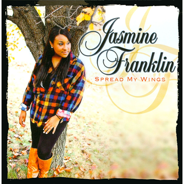 Jasmine Franklin Spread My Wings