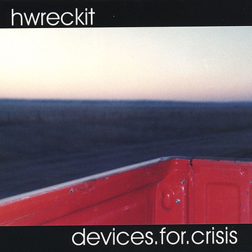 Hwreckit Devices. For. Crisis