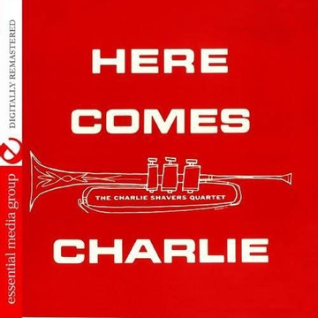 Charlie Shavers Here Comes Charlie